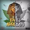 En El Arrebato -Onix LN (Pro.By.PowerMusicInc)
