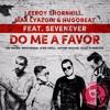 Leeroy Thornhill, Max Lyazgin, Hugobeat, SevenEver - Do Me A Favor (Anton Ishutin Remix)