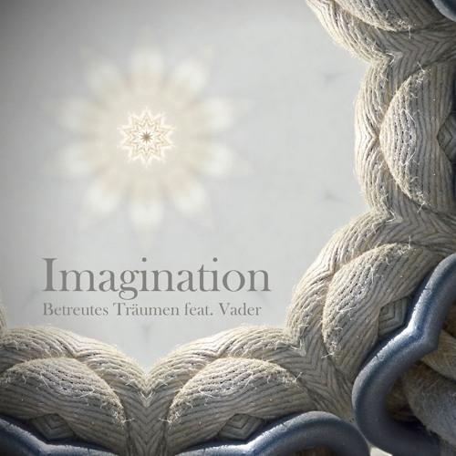 Betreutes Träumen Feat Vader - Imagination - Jam