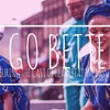E Go Better ft. Evaezi, Jacqueline Martins & The Cast of Heartbeat - The Musical