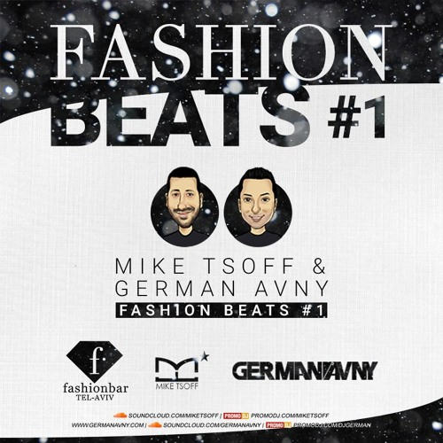 Mike Tsoff & German Avny - Fashion Beats #1