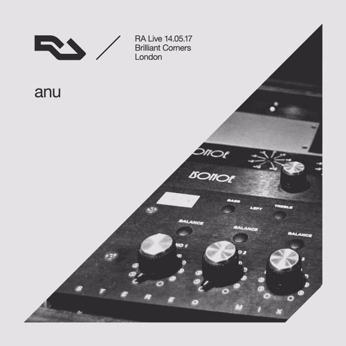 RA Live - 14.05.17 anu at Brilliant Corners