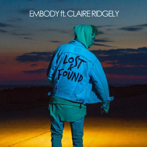 Embody ft. Claire Ridgely