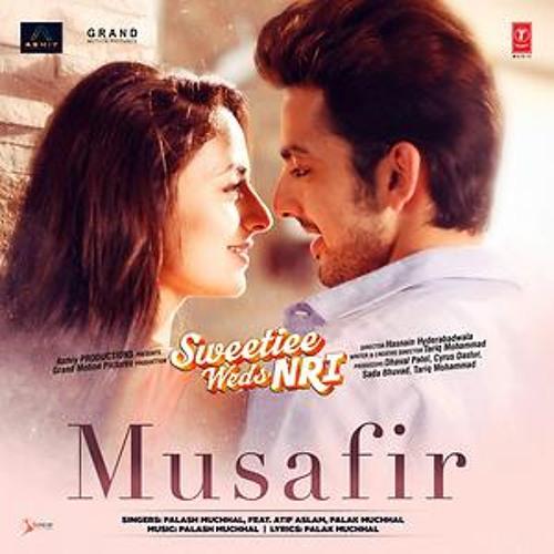 Musafir - Atif Aslam