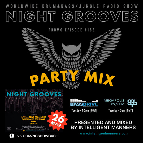 """Intelligent Manners - Night Grooves #183 """"Promo mix""""(16.05.2017)"""