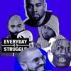 Everyday Struggle - Kodak S Legal Issues + R. Kelly A Homewrecker
