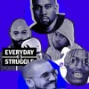 Everyday Struggle - Wale + Classic Jay - Z Albums