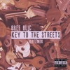 Keys to the Streets (remix)