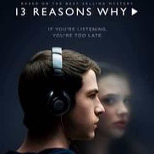 """Episode 23: """"13 Reasons Why"""""""