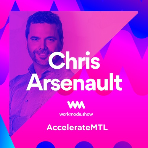 Episode 22 : Chris Arsenault