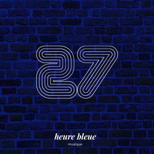 Playlist Heure Bleue #27
