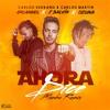 Ozuna Ft J Balvin & Arcangel - Ahora Dice (Carlos Serrano & Carlos Martin Mambo Remix)