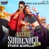 Aashiq Surrender Hua (Studio Acapella)