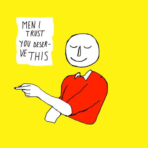 Men I Trust - You Deserve This