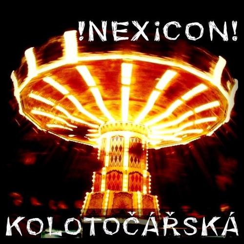 NeXiCoN - Kolotočářská