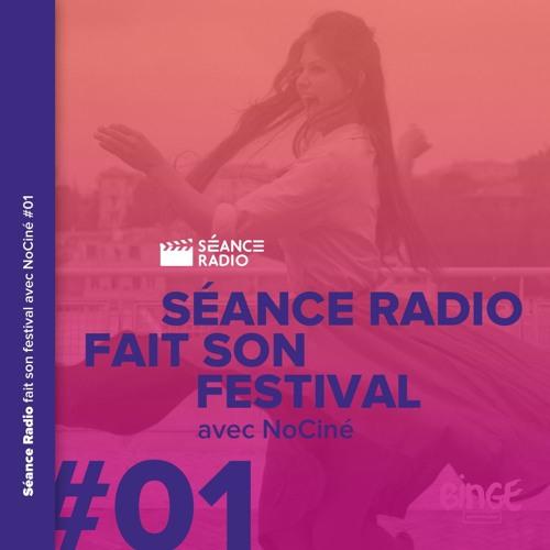 Séance Radio fait son festival avec NoCiné (1/8)