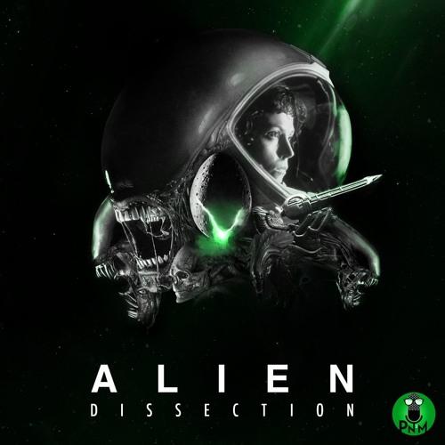 Episode 69 - Alien Dissection