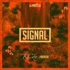 Signal -(KCox Remix) *FREE DOWNLOAD*