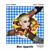 Bon Appétit Katy Perry Migos Mor Avrahami And Mauro Mozart Junce Mash Mp3