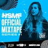 CRAY - HARD Summer Music Festival Official Mixtape HSMF17 #1 2017-05-17 Artwork