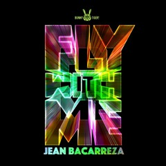 Jean Bacarreza - Fly With Me (Artist Album Mix) // FREE DOWNLOAD!