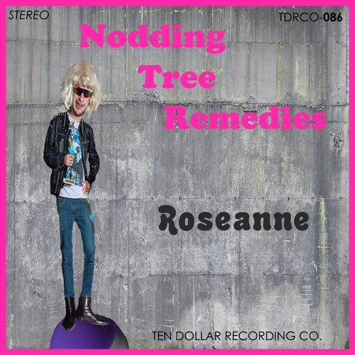 "Nodding Tree Remedies - ""Roseanne"""
