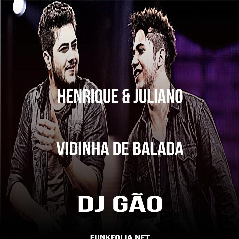 Henrique & Juliano - Vai Namorar Comigo Sim(DJ Gão)Remix Funk