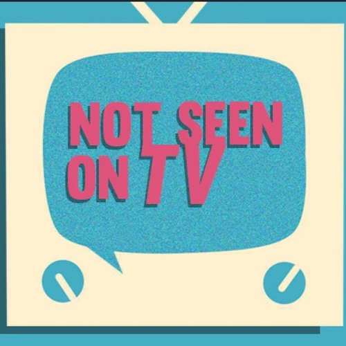 Not Seen on TV: Episode 07: Project 40