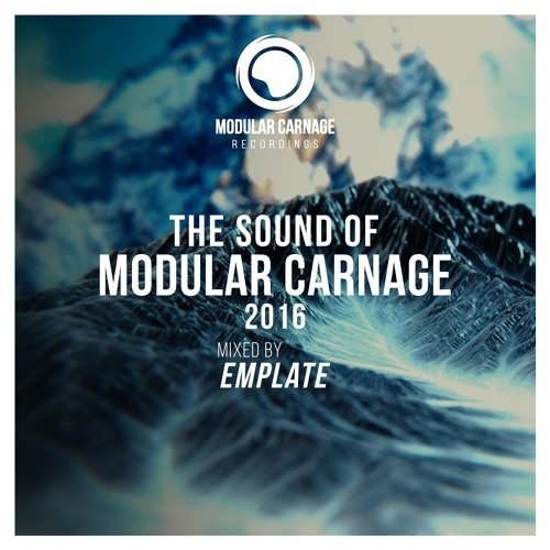 The Sound of Modular Carnage 2016 - Mixed by emplate // Free Download