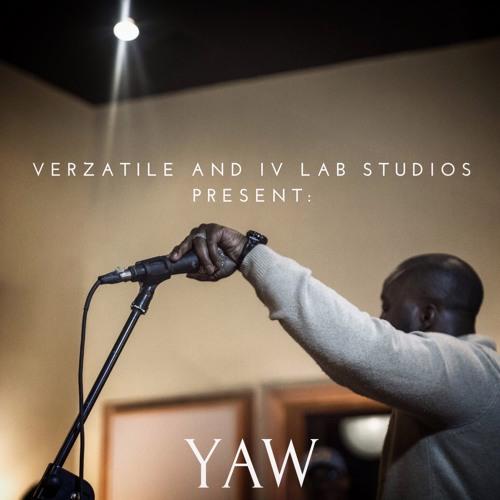 Verzatile and IV Lab Studios Present: Yaw