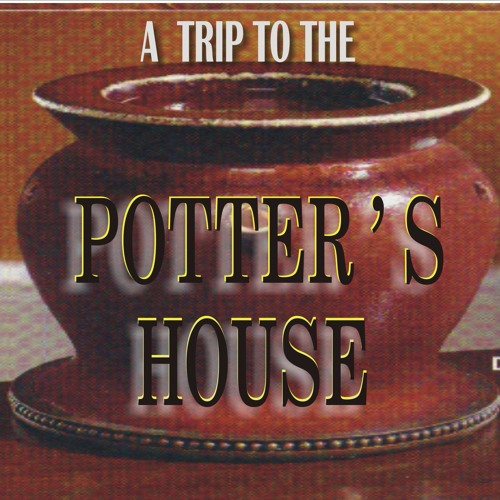 A Trip To The Potters House