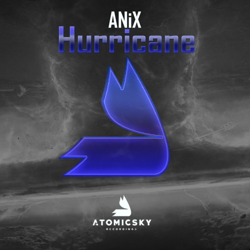 ANiX - Hurricane (Preview)