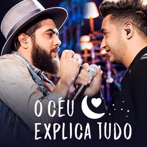 Baixar Henrique E Juliano - O CÉU EXPLICA TUDO