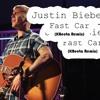 Justin Bieber - Fast Car (KBeeta Remix X2)