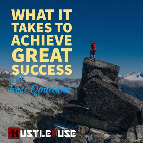 What it Takes to Achieve Great Success - 11min