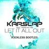 Kap Slap ft. Angelika Vee - Let It All Out (R3CKLESS trap bootleg).mp3