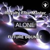 Royalty Free Music - Alone (Future Bounce) By Saftik.MP3