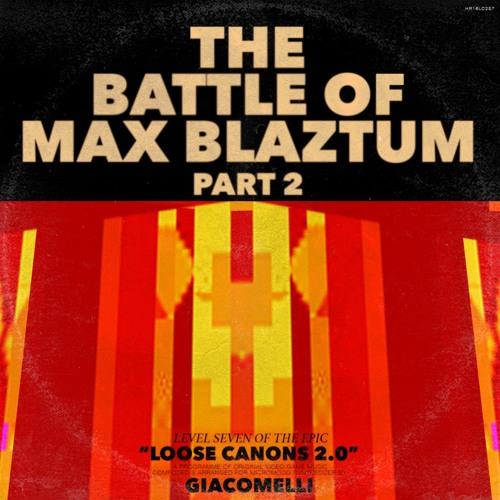 Battle of Max Blaztum, part 2