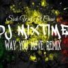 DJ MIXTIME X WAY YOU MOVE X SWC Jamsesh mp3