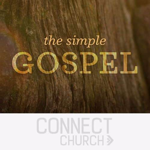 The Simple Gospel - Following our King out of the Kingdom