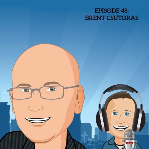 Episode 48: Brent Csutoras