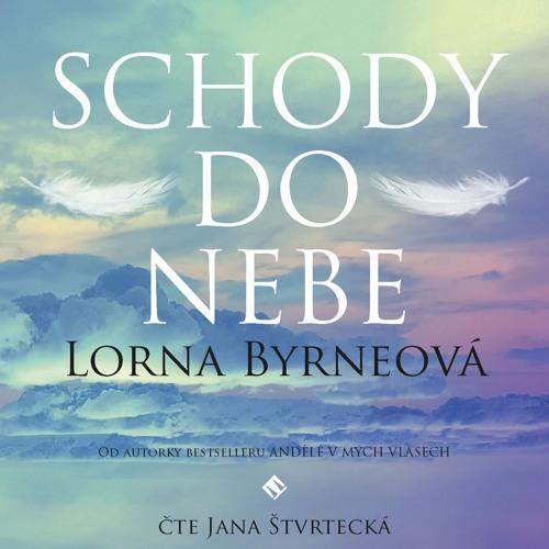Lorna Byrneová: Schody do nebe