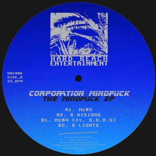 Premiere: Corporation Mindfuck - M104 (feat. S.O.N.S) [Hard Beach Ent.]