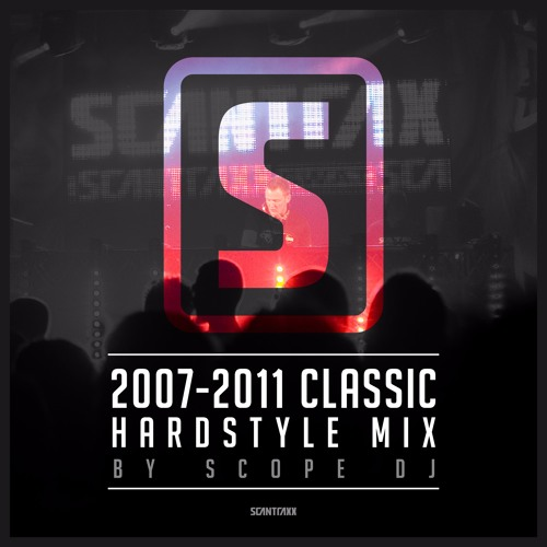 2007 - 2011 Classic Hardstyle Mix Part 1 (2 HOURS) - by Scope DJ by