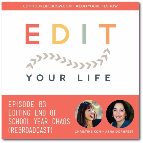 Episode 83: Editing End Of School Year Chaos [Rebroadcast]