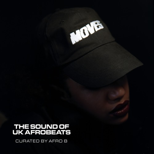 MOVES: The Sound Of UK Afrobeats