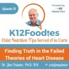 Ep 31: Finding Truth in the Failed Theories of Heart Disease with Dr. Jim Painter, PhD, RD