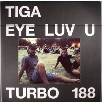Tiga - Eye Luv U (Lukas Lyrestam Remix)