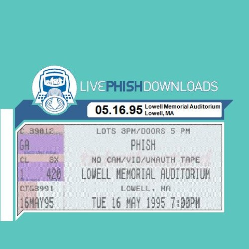 1995-05-16 | Lowell Memorial Auditorium - Lowell, MA
