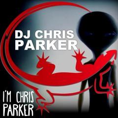 DJ Chris Parker - I'm Chris Parker